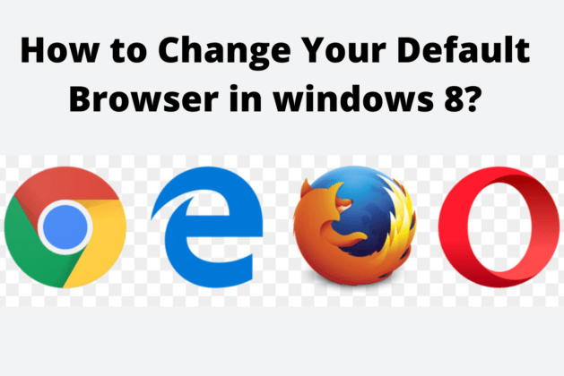 How to Change Your Default Browser in windows 8?