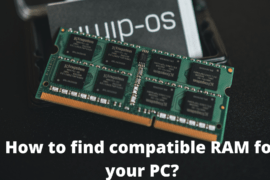 How to find compatible RAM for your PC