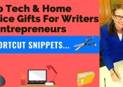 Show & Tell - Top Tech And Home Office Gifts For Writers And Entrepreneurs