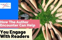 How The Author Encounter Can Help You Engage With Readers