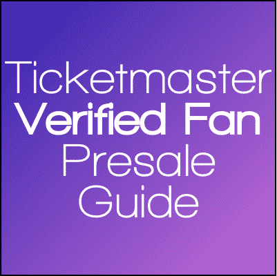 What is a Verified Fan Presale Through Ticketmaster?