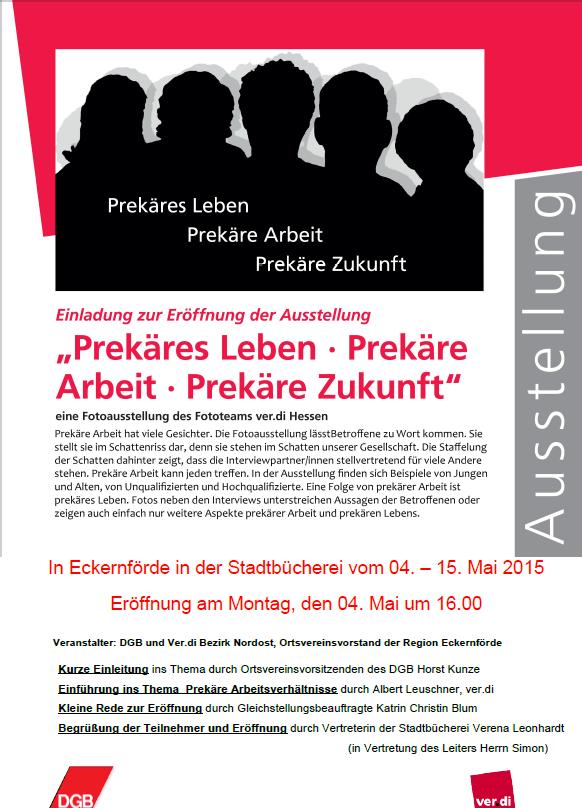 Ausstellung zum Thema Prekäres Leben - Prekäre Arbeit - Prekäre Zukunft
