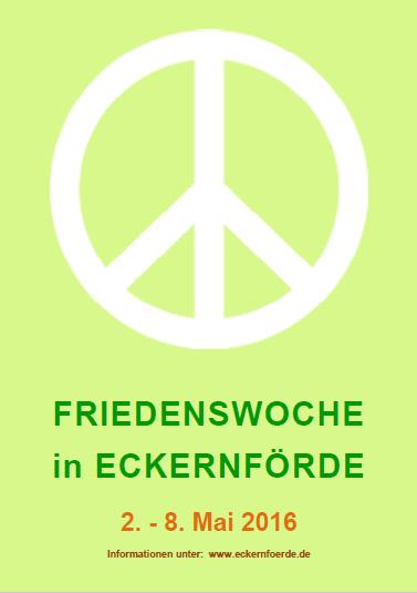 Link zum vollständigen Programm der Friedenswoche in Eckernförde vom 2. - 8. Mai 2016