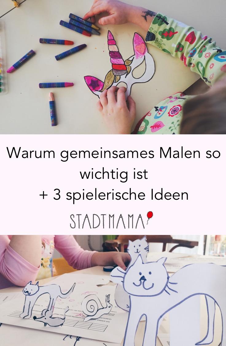 Warum gemeinsames Malen mit Kindern so wichtig ist + 3 kreative Ideen zum Malen mit Kindern