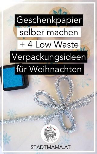 Geschenkpapier selber machen und bedrucken ist ganz einfach. Zum Beispiel mit Stempel aber auch selbstgemachten Stempel. ich zeige euch, wie es geht und habe noch vier weitere Zero bis Low Waste Verpackungsideen für euch. DIY für Kinder. Geschenkpapier Weihnachten #weihnachten #xmas #mamablogger_at #mamablogger_de #FamilienblogsAT #bastelnmitkindern #schenken #geschenke