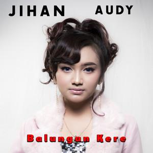 Download Lagu Balungan Kere Oleh Jihan Audy Mp3 Stafaband