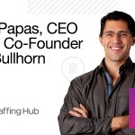 Introducing The Staffing Show! Episode 1 with Bullhorn CEO Art Papas