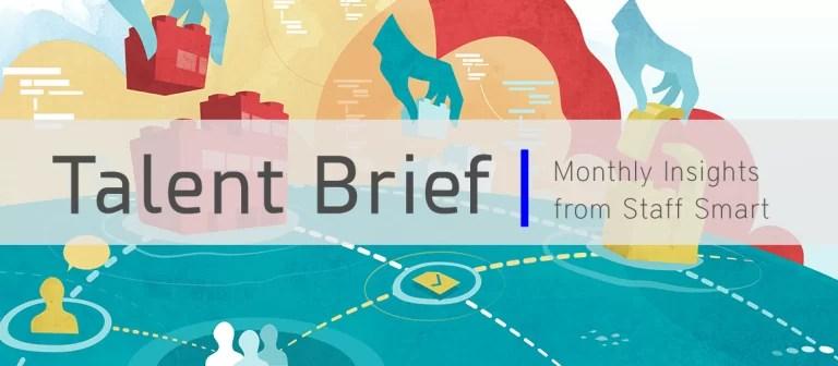 Talent Brief from Staff Smart, Inc.