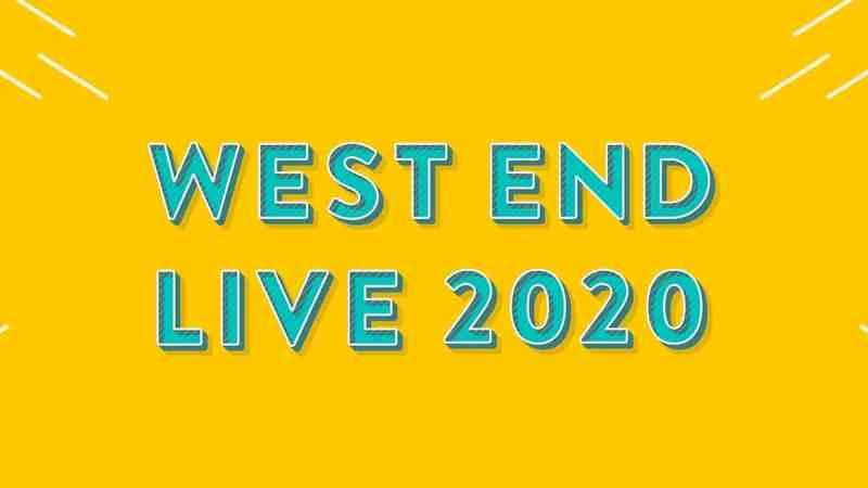 west end live 2020
