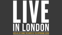 live in london The Hippodrome Casino