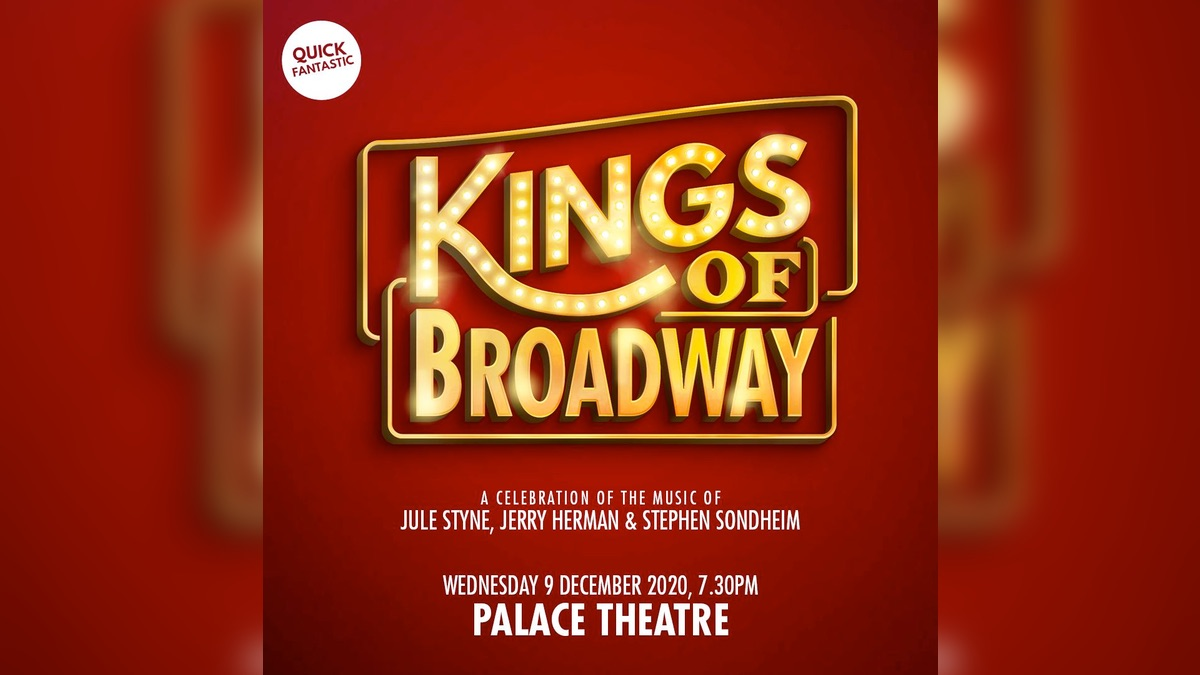 The Kings Of Broadway Concert at London, 's Palace Theatre