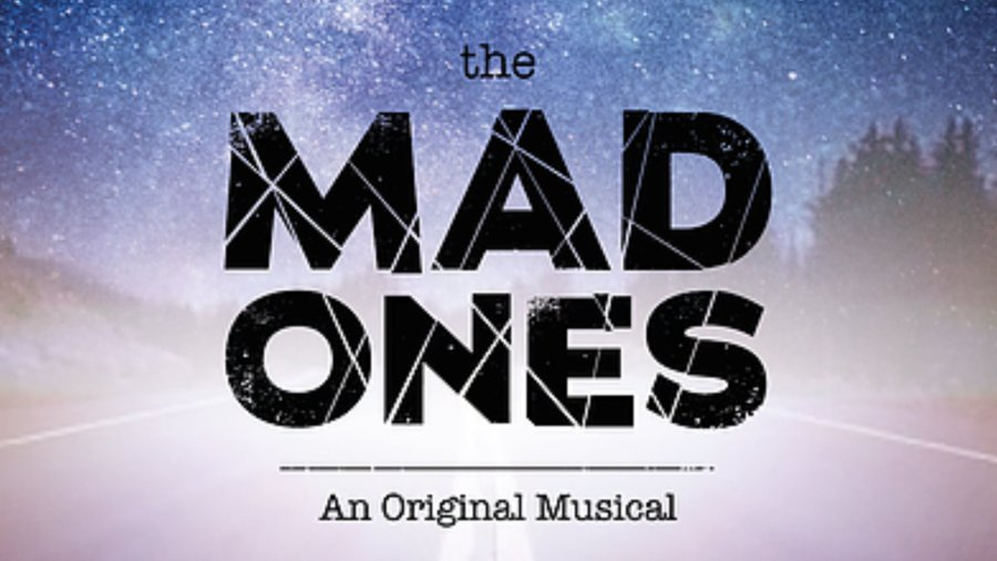the mad ones musical