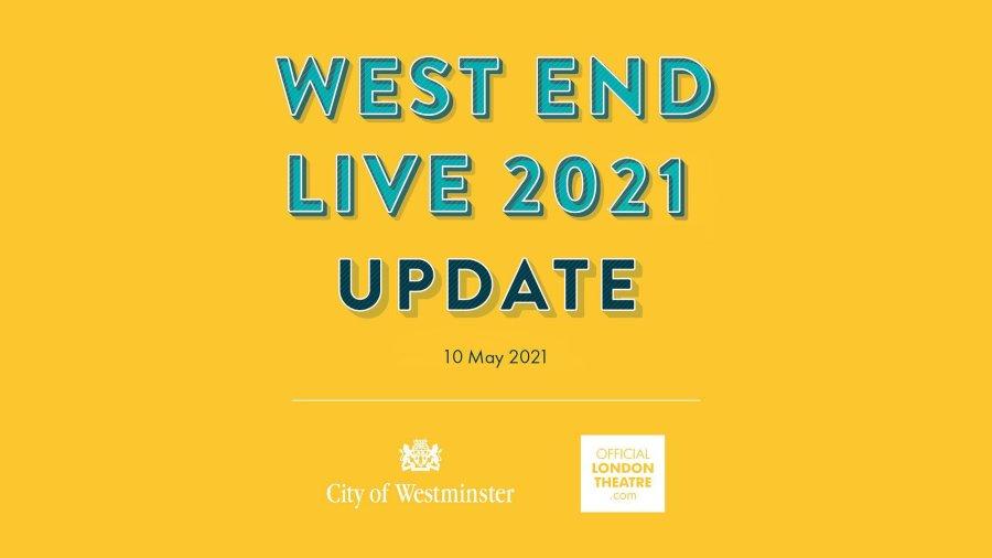 west end live 2021