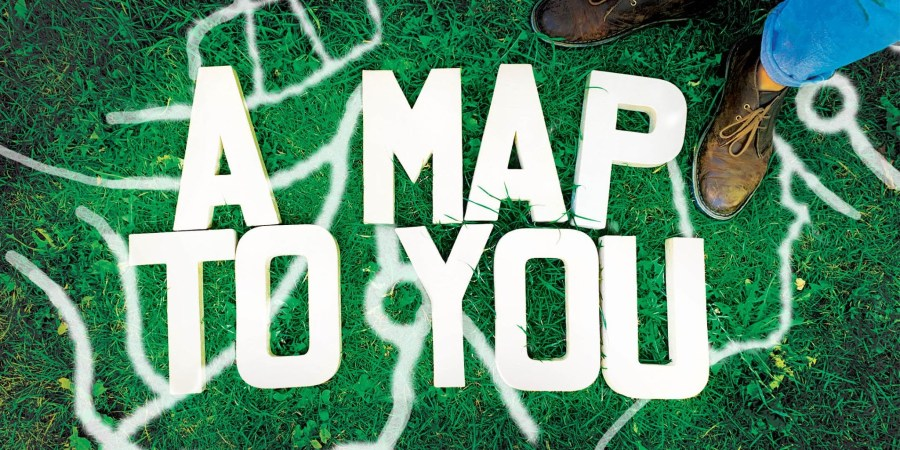 A Map To You