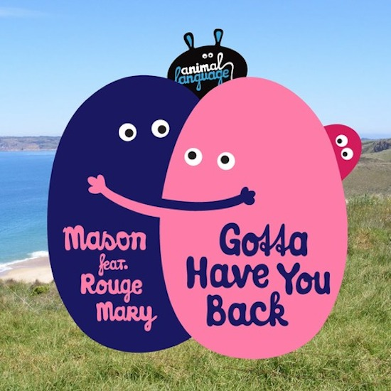 New music: Mason - 'Gotta Have You Back' (ft Rouge Mary)