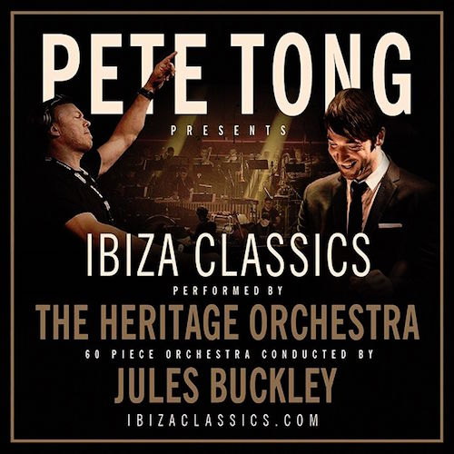 Pete tong 39 s orchestral ibiza classics to return for 2016 for Jules buckley heritage orchestra