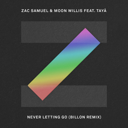Audio: Zac Samuel - 'Never Letting Go' (Billon Remix)
