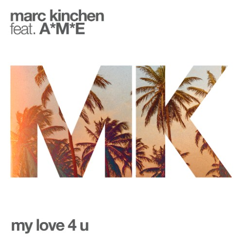 Audio: MK - 'My Love 4 U' (ft A*M*E)