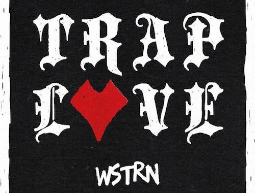Video: WSTRN - 'Trap Love' (ft Fekky)