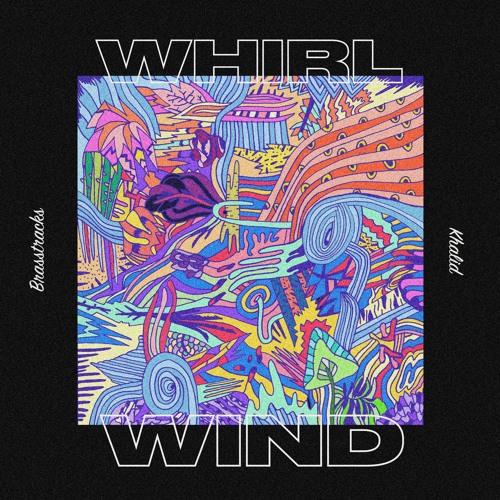 Listen: Khalid & Brasstracks - 'Whirlwind'