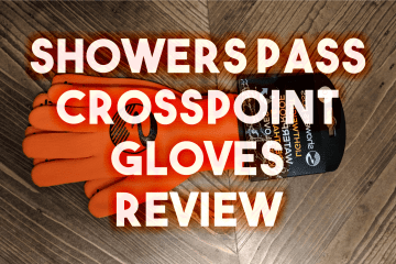Showers Pass Crosspoint Gloves Review