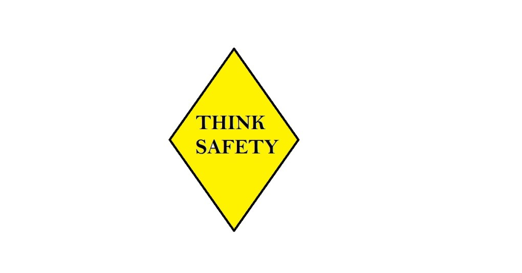 Think Safety - and Avoid Accidents