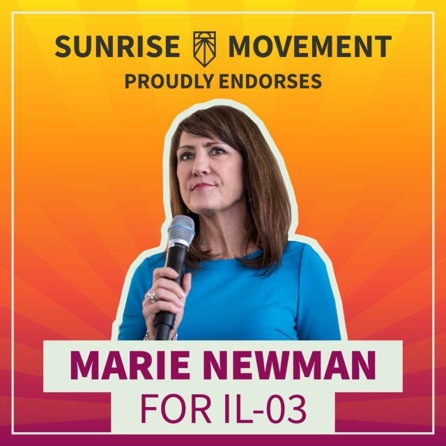 A photo of Marie Newman with text: Sunrise Movement proudly endorses Marie Newman for IL-03