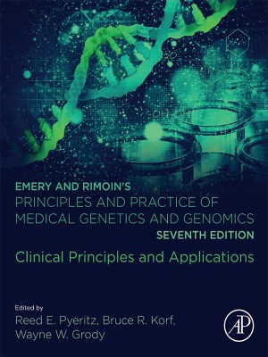 Emery and Rimoin's Principles and Practice of Medical Genetics and Genomics: Clinical Principles and Applications, 7th Edition
