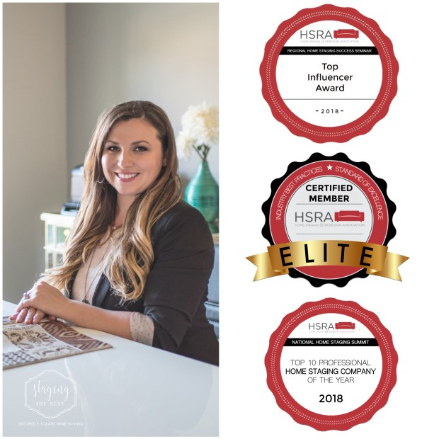 Staging The Nest - HSRA Award - Top 10 Home Staging Company - Elite Member - Leadership - Top Influencer - Continuing Education