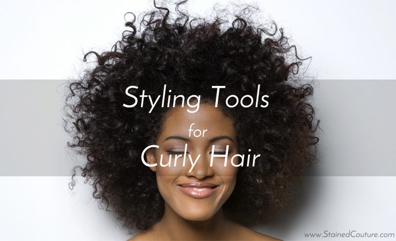 styling-tools-for-curly-hair-stained-couture
