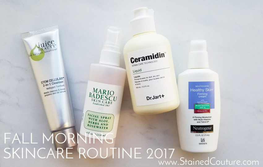 fall skincare morning routine 2017