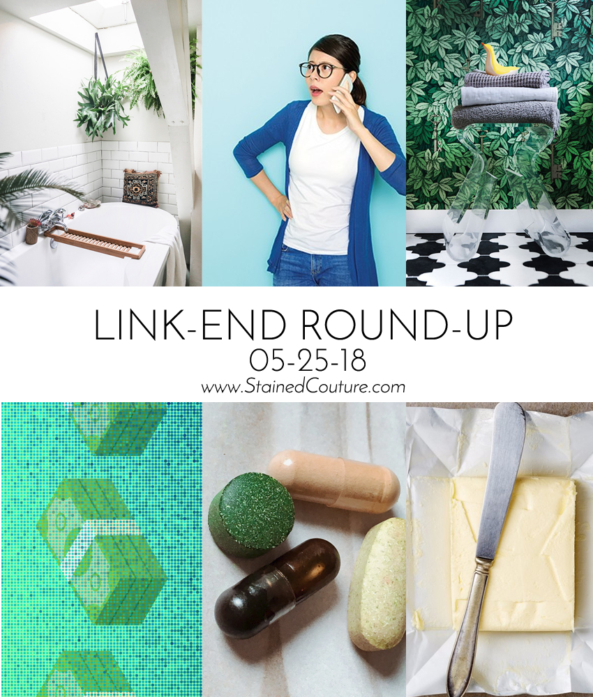 Link-End Round-Up: May 25, 2018 | STAINED COUTURE