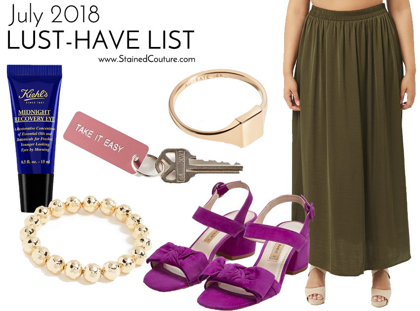 LUST-HAVE LIST | July 2018