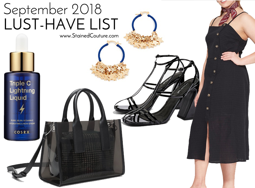 LUST-HAVE LIST: September 2018 | STAINED COUTURE
