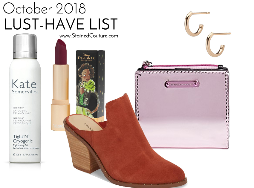 LUST-HAVE LIST: October 2018 | STAINED COUTURE