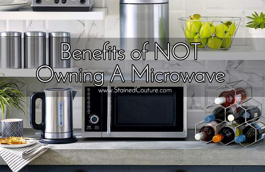 Benefits of Not Owning a Microwave pin