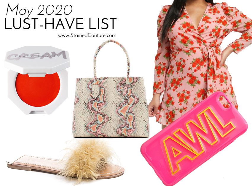 LUST-HAVE LIST: May 2020 | STAINED COUTURE