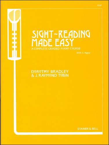 Bradley, Dorothy And Tobin, Raymond: Sight-Reading Made Easy. Book 5 Higher