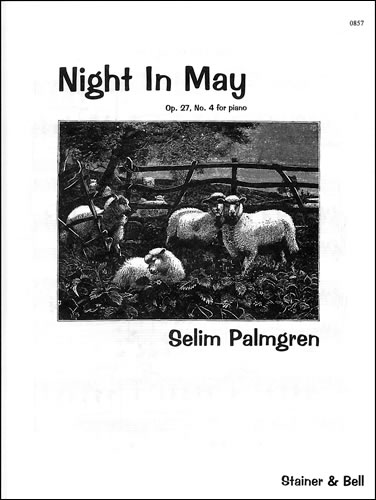 Palmgren, Selim: A Night In May. Op. 27 No. 4