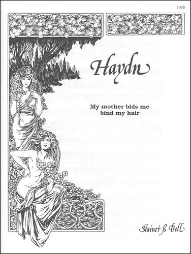 Haydn, Joseph: My Mother Bids Me Bind My Hair. A Major