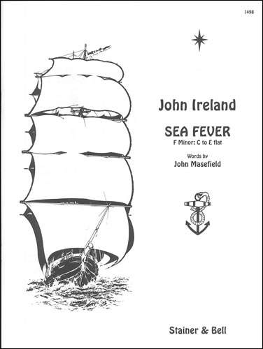 Ireland, John: Sea Fever. F Minor