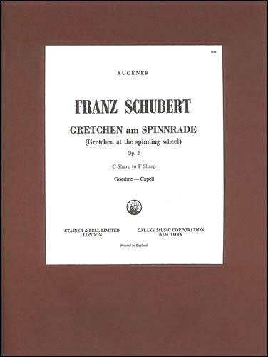 Schubert, Franz: Gretchen Am Spinnrade ('Gretchen At The Spinning Wheel'). B Minor