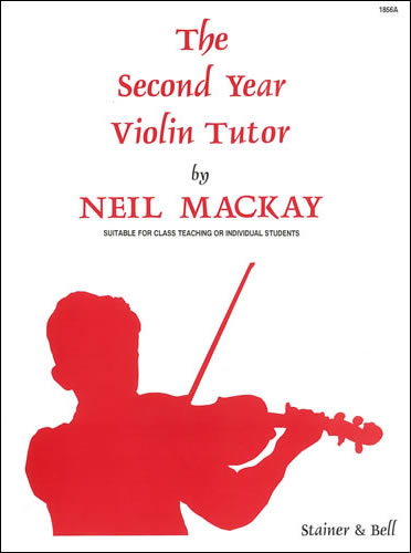 Mackay, Neil: The Second Year Violin Tutor