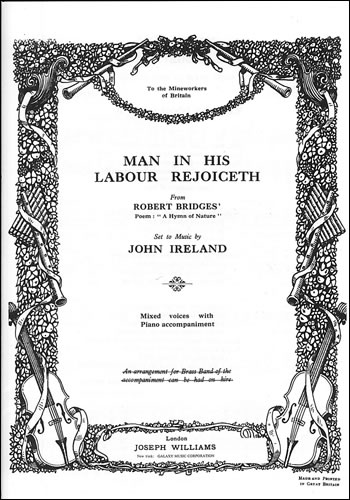 Ireland, John: Man In His Labour Rejoiceth