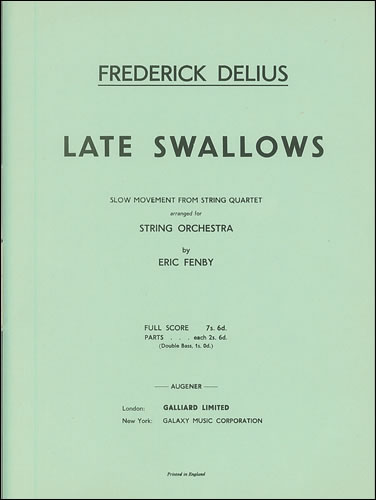 Delius, Frederick: Late Swallows
