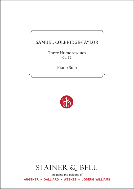 Coleridge-Taylor, Samuel: Three Humoresques, Op. 31. Piano Solo