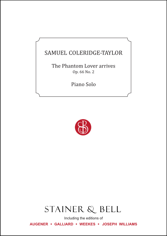 Coleridge-Taylor, Samuel: The Phantom Lover Arrives, Op. 66 No. 2. Piano Solo