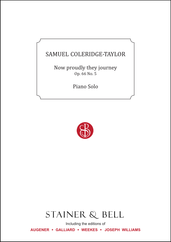 Coleridge-Taylor, Samuel: Now Proudly They Journey, Op. 66 No. 5. Piano Solo