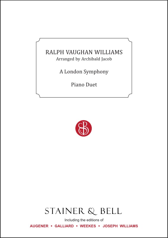 Vaughan Williams, Ralph: London Symphony, A. Arr. Piano Duet