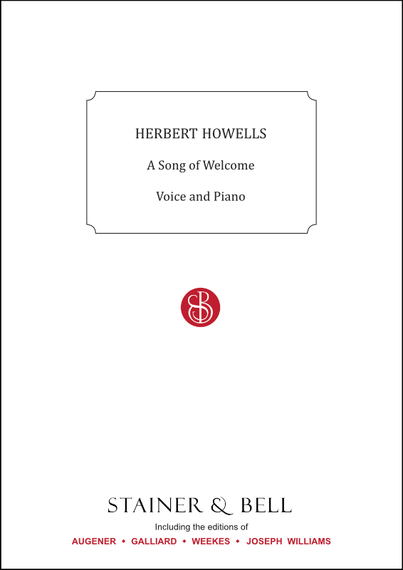 Howells, Herbert: Song Of Welcome. Voice And Piano